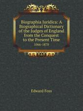 Biographia Juridica: A Biographical Dictionary of the Judges of England from the Conquest to the Present Time