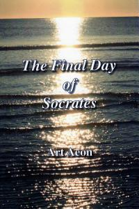 The Final Day of Socrates Book