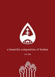 A Beautiful Composition Of Broken Book PDF