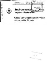 Cedar Bay Cogeneration Facility Construction and Operation, Duval County: Environmental Impact Statement