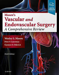 Moore s Vascular and Endovascular Surgery E Book
