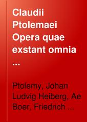 Claudii Ptolemaei Opera quae exstant omnia ...: Band 2