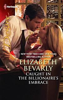 Caught in the Billionaire s Embrace Book