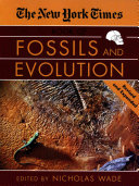The New York Times Book of Fossils and Evolution