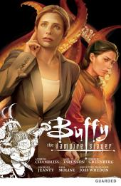 Buffy the Vampire Slayer: Season Nine Volume 3: Guarded: Volume 9