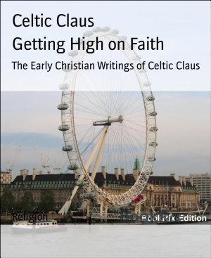 Getting High on Faith PDF