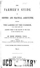 The Farmer s Guide to Scientific and Practical Agriculture PDF