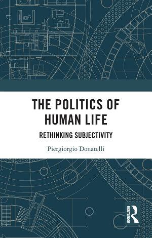 The Politics of Human Life