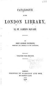 Catalogue of the London Library: Volume 2
