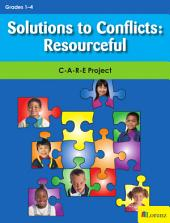 Solutions to Conflicts: Resourceful: C-A-R-E Project