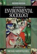 An Invitation to Environmental Sociology PDF