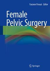 Female Pelvic Surgery