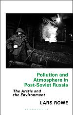 Pollution and Atmosphere in Post-Soviet Russia