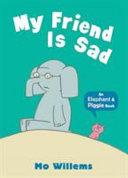 My Friend Is Sad Book