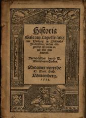 Historia Galeatii Capelle, wie der Hertzog zu Meiland, Franciscus, wider eingesetzt ist, vom 21. jar bis inn das 30
