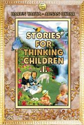 Stories For Thinking Children 1