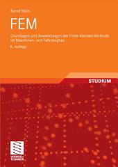 FEM: Grundlagen und Anwendungen der Finite-Element-Methode im Maschinen- und Fahrzeugbau, Ausgabe 8
