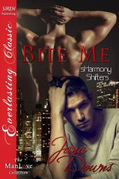 Bite Me [sHarmony Shifters 1]