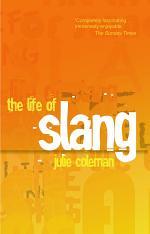 The Life of Slang