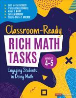 Classroom Ready Rich Math Tasks for Grades 4 5 PDF