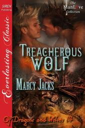 Treacherous Wolf [Of Dragons and Wolves 14]