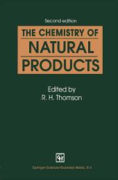 The Chemistry of Natural Products: Edition 2