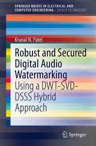 Robust and Secured Digital Audio Watermarking PDF