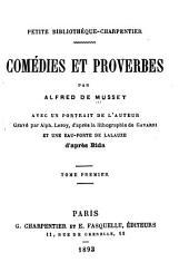 Comédies & proverbes ...: Avant-propos