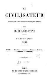 Le Civilisateur: histoire de l'homme par les grands hommes