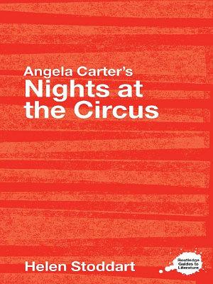 Angela Carter s Nights at the Circus