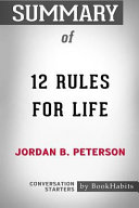 Summary Of 12 Rules For Life By Jordan B  Peterson  Conversation Starters