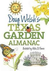 Doug Welsh's Texas Garden Almanac: Edition 2