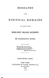 Biography and Poetical Remains of the Late Margaret Miller Davidson ...