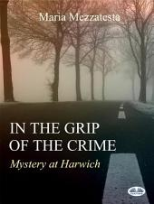 In the grip of crime