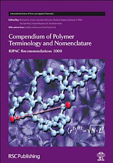 Compendium of Polymer Terminology and Nomenclature