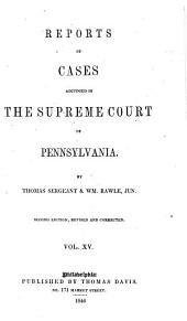 Reports of Cases Adjudged in the Supreme Court of Pennsylvania: 1826-1827