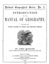 Introduction to the Manual of Geography: Designed for Junior Classes in Public and Private Schools