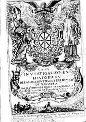 Investigaciones historicas de las antiguedades del Reyno de Navarra