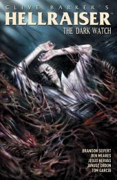 Clive Barker's Hellraiser: Dark Watch Vol. 3: Volume 3