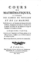 Cours de mathématiques à l'usage des gardes du pavillon et de la marine: Volume5