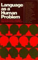 Language as a Human Problem