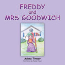 Freddy and Mrs Goodwich