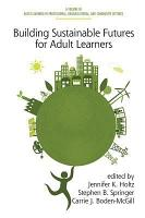 Building Sustainable Futures for Adult Learners PDF