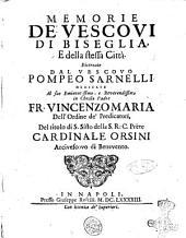 Memorie de' vescovi di Biseglia, e della stessa citta. Ricercate dal vescovo Pompeo Sarnelli ..