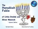 The Hanukkah Fable of Little Dreidel and Silver Menorah Dyslexic Edition  Dyslexic Font PDF
