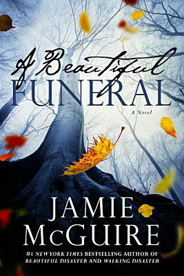 A Beautiful Funeral  A Novel  Maddox Brothers Book 5