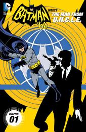 Batman '66 Meets The Man From U.N.C.L.E. (2013-) #1