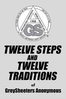 TWELVE STEPS AND TWELVE TRADITIONS of GreySheeters Anonymous PDF