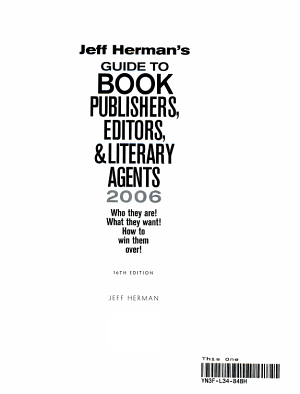 Guide to Book Publishers  Editors and Literary Agents 2006