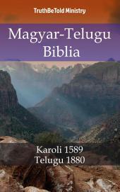 Magyar-Telugu Biblia: Karoli 1589 - తెలుగు బైబిల్ 1880